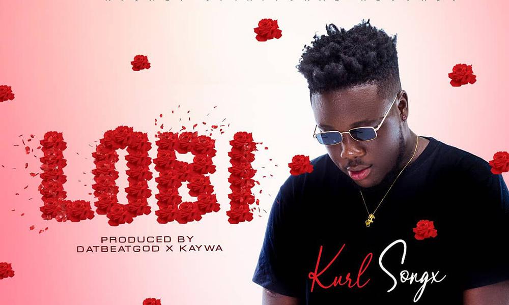Kurl Songx outdoors fresh tune: Lobi