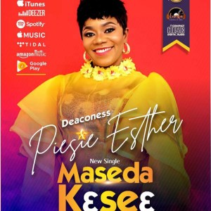 Maseda Kɛseɛ by Piesie Esther
