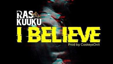 Photo of Audio: I Believe by Ras Kuuku