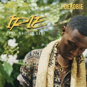 Irie by J. Derobie