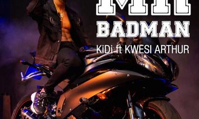 Mr. Badman by KiDi feat. Kwesi Arthur