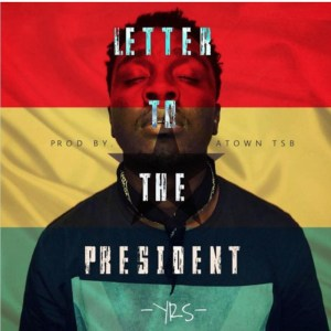 Letter To The President by YRS