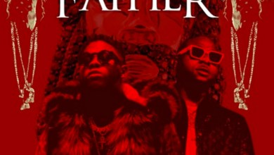 Father by Medikal feat. Davido