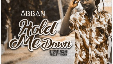 Photo of Audio: Hold Me Down (Eternity Riddim) by Abban