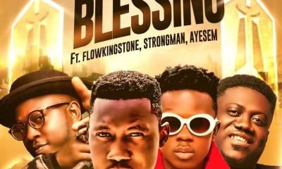 Blessing by DJ Rhapsody feat. Flowking Stone, Strongman & Ayesem