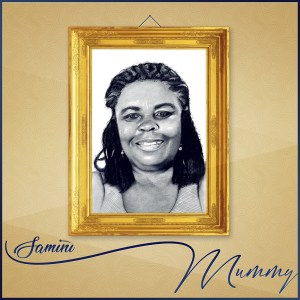 Mummy by Samini
