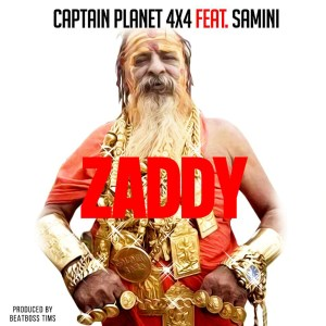 Zaddy by Captain Planet (4x4) feat. Samini