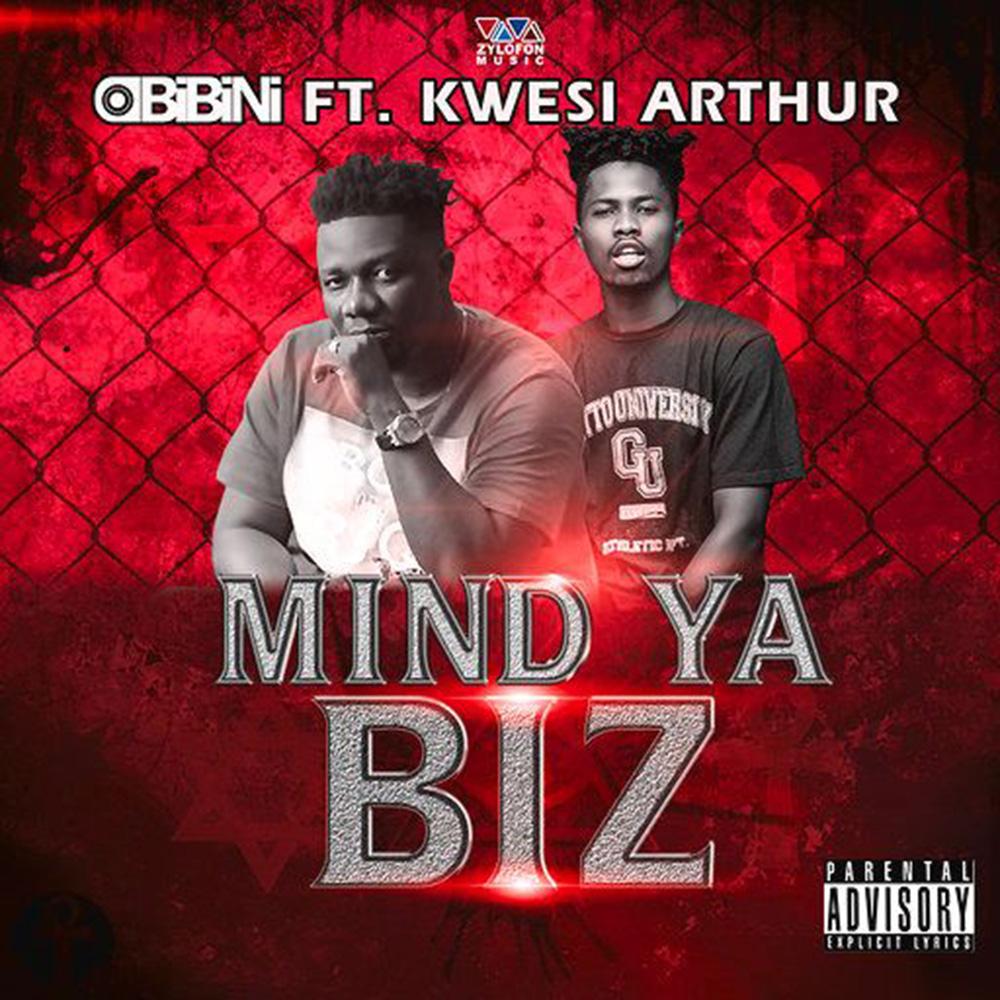 Mind Ur Biz by Obibini feat. Kwesi Arthur