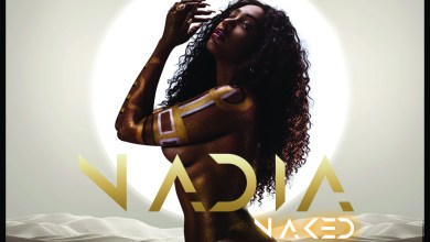 Photo of Nadia Nakai bares it all in debut 'Nadia Naked' album