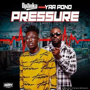 Pressure by Opanka feat. Yaa Pono