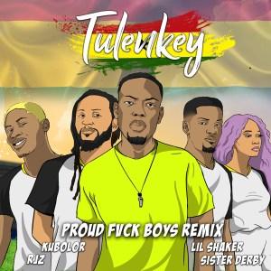 Proud Fvck Boys by Tulenkey feat. Lil Shaker, RJZ, Wanlov & Sister Deborah