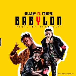 Babylon by Gallaxy feat. Fameye