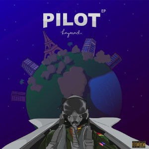 Pilot EP by KayMad