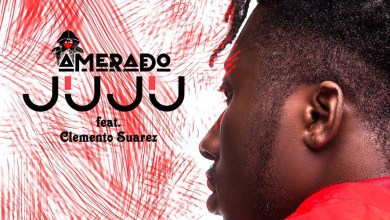 Photo of Audio: Juju by Amerado feat. Clemento Suarez