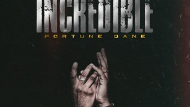 Photo of Audio: Incredible by Fortune Dane