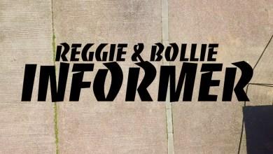 Photo of Video: Informer by Reggie 'N' Bollie