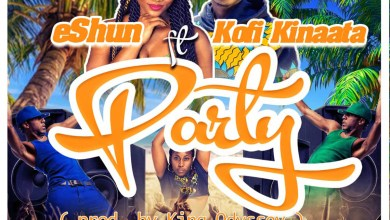 Photo of Audio: Party by eShun feat. Kofi Kinaata