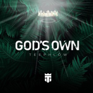 God's Own by TeePhlow