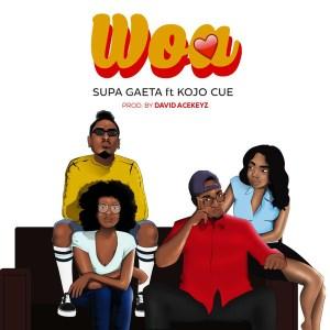 Woa by SUPA GAETA feat. Ko-jo Cue