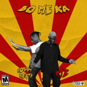 Bo Me Ka by Kobby Keita feat. RJZ