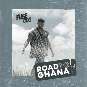 Road to Ghana Vol. 1 by Fuse ODG