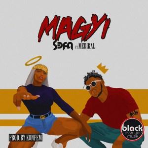 Magyi by S3fa feat. Medikal