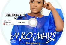 Photo of Audio: Nkomhye(Prophecy) by Perpetual Didier