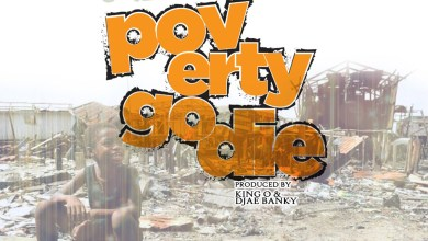 Photo of Audio: Poverty Go Die by Junior PSL