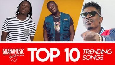 Photo of Top 10 trending Ghana songs of 2019
