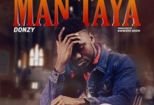 Photo of Audio: Man Taya by Donzy