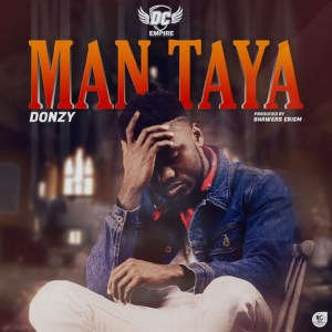 Man Taya by Donzy