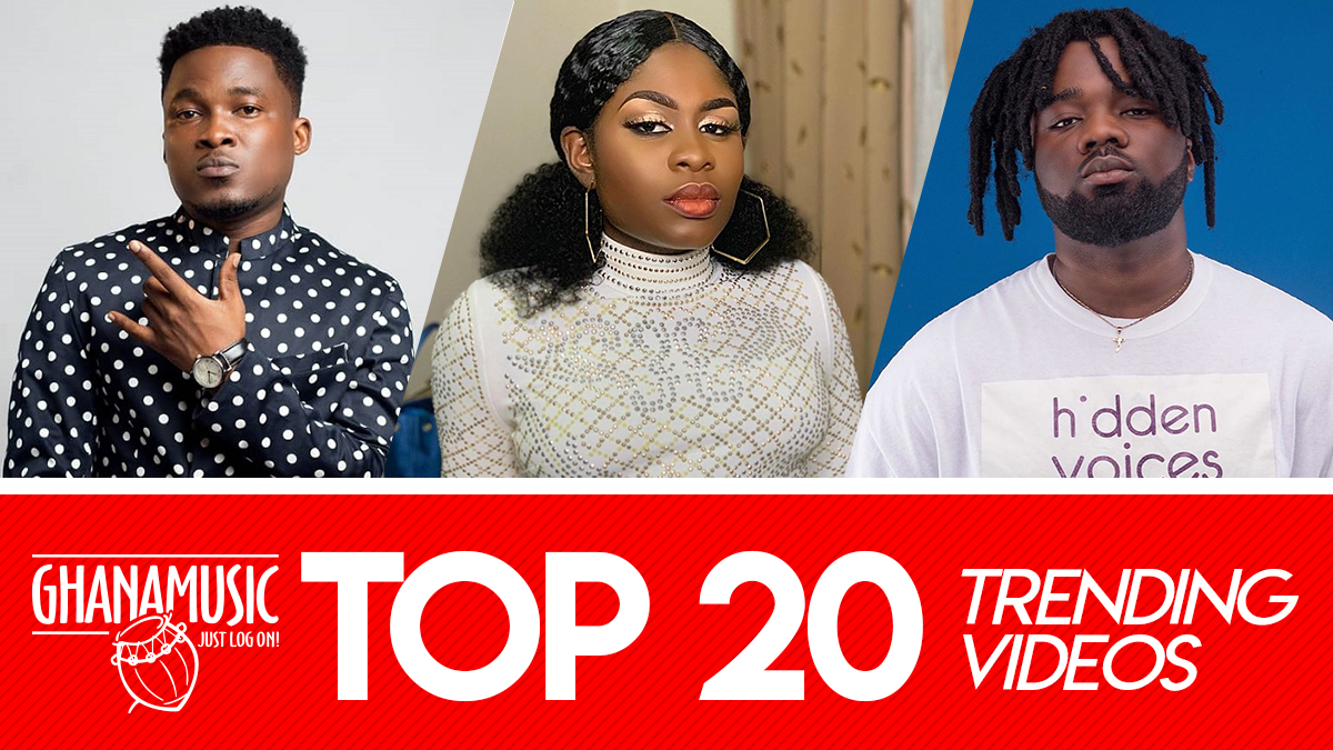 Top 20 trending Ghana music videos of 2019