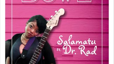 Photo of Single: Down by Salamatu feat. Dr Rad