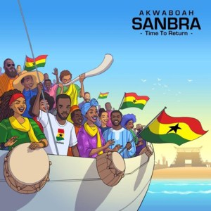 Sanbra (Time To Return) by Akwaboah