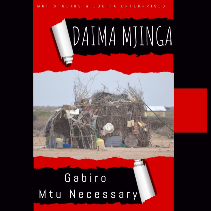 Gabiro Mtu Necessary releases new music 'Daima Mjinga'