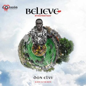 Believe EP by Don Elvi