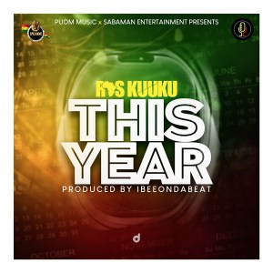 This Year by Ras Kuuku