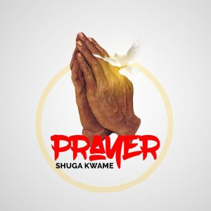 Prayer by Shuga Kwame