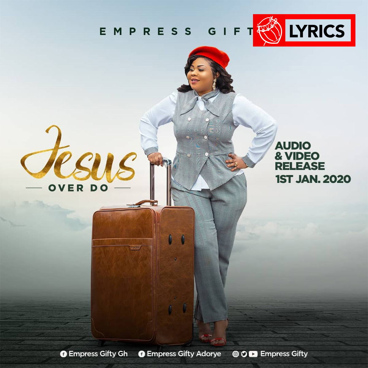 Lyrics: Jesus Over Do by Empress Gifty