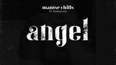 Photo of Audio: Angel by Mantse Chills feat. Fatboyirony