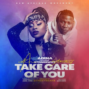Take Care Of You by Adina feat. Stonebwoy
