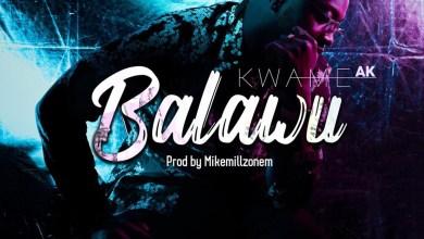 Balawo by Kwame AK