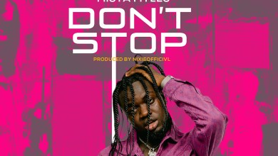 Photo of Audio: Don't Stop by Mista Myles