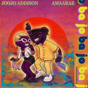 Ba Jo by Joojo Addison feat. Amaarae
