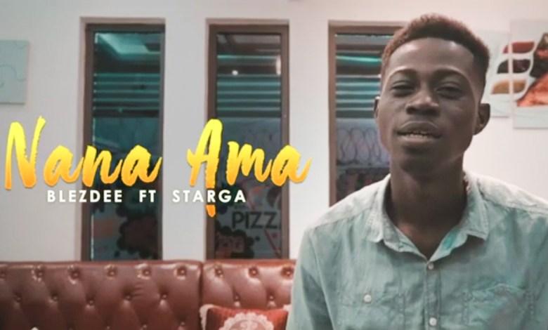 Photo of Video: Nana Ama by Blezdee feat. Starga
