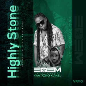 Highly Stone by Edem feat. Ponobiom & Anel