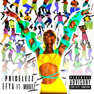 Pricelezz by Efya feat. Mugeez