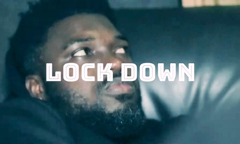 Photo of Video: Lock Down by Donzy