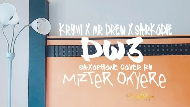 Photo of Video: Dw3 (Sax Cover) by Mizter Okyere