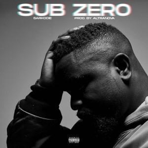 Sub Zero by Sarkodie